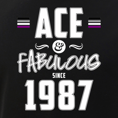 Ace & Fabulous Since 1987 Asexual Pride