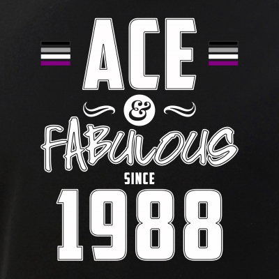 Ace & Fabulous Since 1988 Asexual Pride