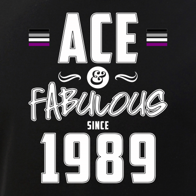 Ace & Fabulous Since 1989 Asexual Pride