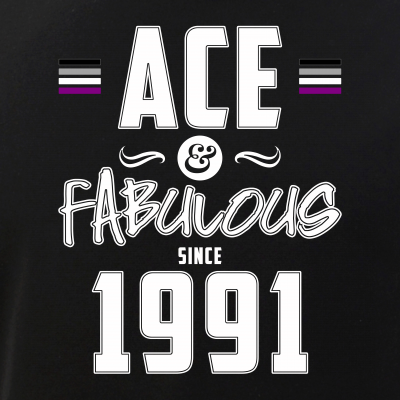 Ace & Fabulous Since 1991 Asexual Pride
