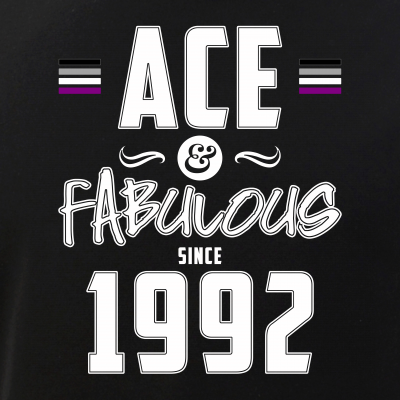 Ace & Fabulous Since 1992 Asexual Pride