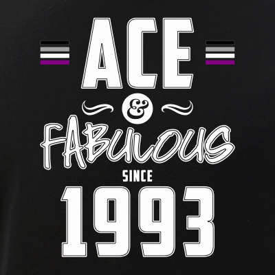 Ace & Fabulous Since 1993 Asexual Pride