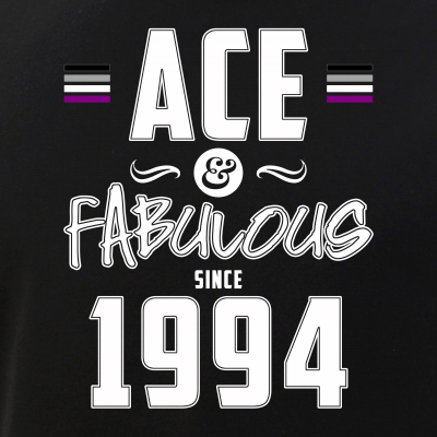 Ace & Fabulous Since 1994 Asexual Pride