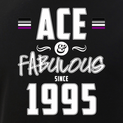 Ace & Fabulous Since 1995 Asexual Pride
