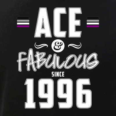 Ace & Fabulous Since 1996 Asexual Pride