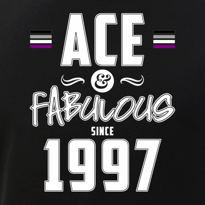 Ace & Fabulous Since 1997 Asexual Pride