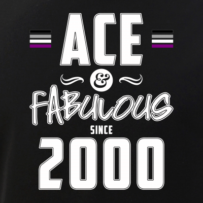 Ace & Fabulous Since 2000 Asexual Pride