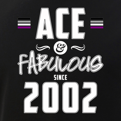 Ace & Fabulous Since 2002 Asexual Pride