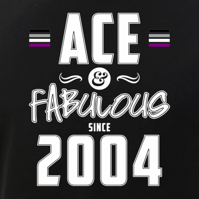 Ace & Fabulous Since 2004 Asexual Pride