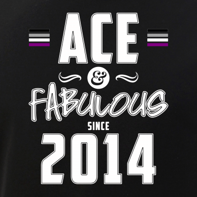 Ace & Fabulous Since 2014 Asexual Pride