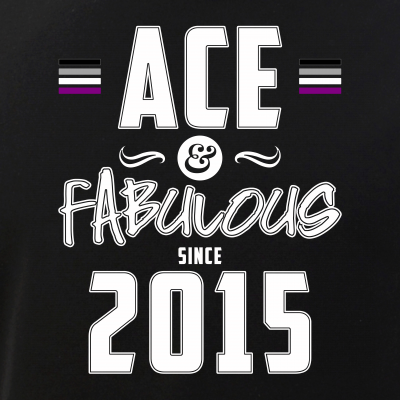 Ace & Fabulous Since 2015 Asexual Pride