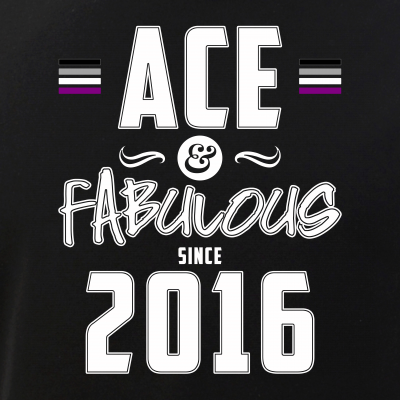 Ace & Fabulous Since 2016 Asexual Pride