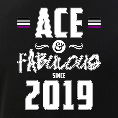Ace & Fabulous Since 2019 Asexual Pride
