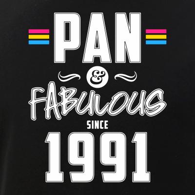 Pan & Fabulous Since 1991 Pansexual Pride