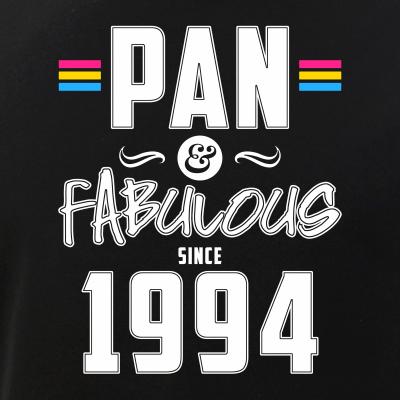 Pan & Fabulous Since 1994 Pansexual Pride