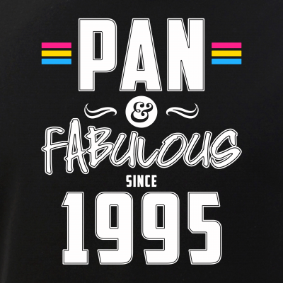 Pan & Fabulous Since 1995 Pansexual Pride