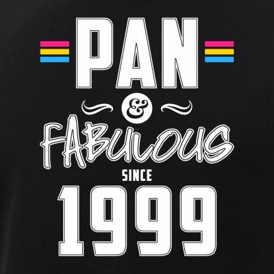 Pan & Fabulous Since 1999 Pansexual Pride