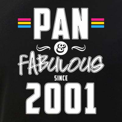 Pan & Fabulous Since 2001 Pansexual Pride