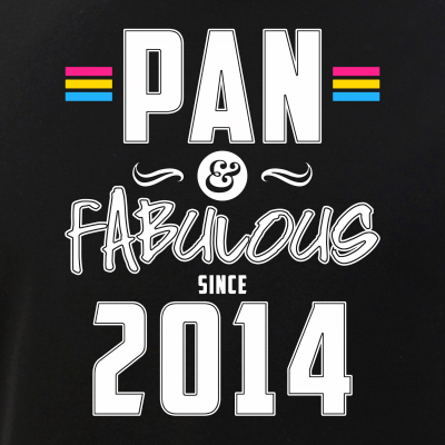 Pan & Fabulous Since 2014 Pansexual Pride