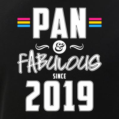 Pan & Fabulous Since 2019 Pansexual Pride