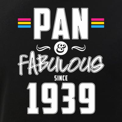 Pan & Fabulous Since 1939 Pansexual Pride
