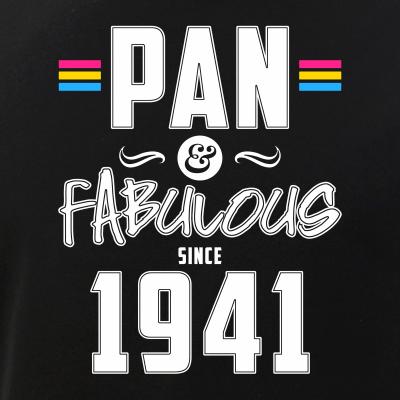 Pan & Fabulous Since 1941 Pansexual Pride