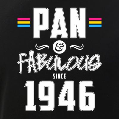 Pan & Fabulous Since 1946 Pansexual Pride