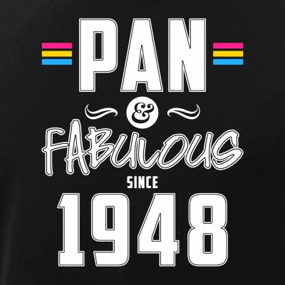 Pan & Fabulous Since 1948 Pansexual Pride