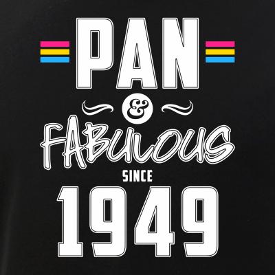 Pan & Fabulous Since 1949 Pansexual Pride