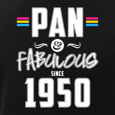 Pan & Fabulous Since 1950 Pansexual Pride