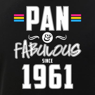 Pan & Fabulous Since 1961 Pansexual Pride