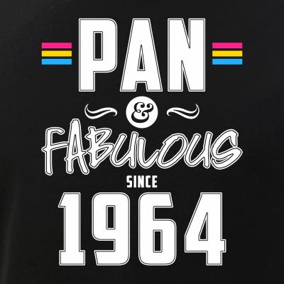 Pan & Fabulous Since 1964 Pansexual Pride