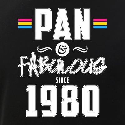 Pan & Fabulous Since 1980 Pansexual Pride