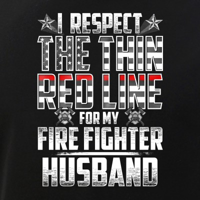 Husband Fire Fighter Thin Red Line
