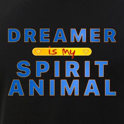 Dreamer is my Spirit Animal