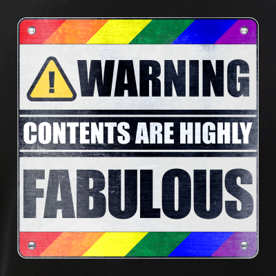 Warning Contents Are Highly Fabulous Gay Pride