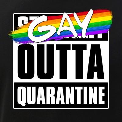 Gay Outta Quarantine - LGBTQ Pride
