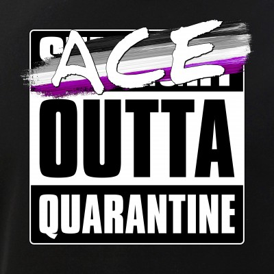 Ace Outta Quarantine - Asexual Pride