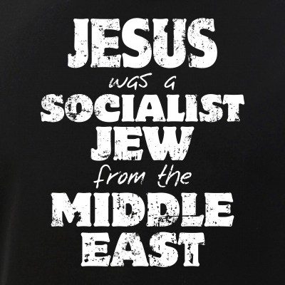 Jesus was a Socialist Jew from the Middle East