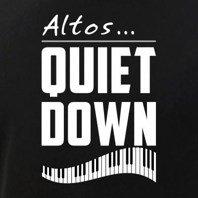 Altos... Quiet Down - Funny Choir Director