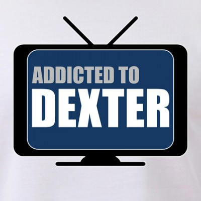 Addicted to Dexter