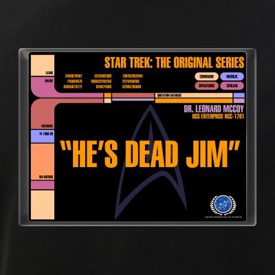 He's Dead Jim - LCARS Star Trek Quote