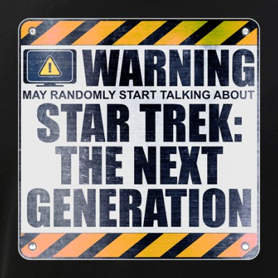 Warning: Star Trek: The Next Generation