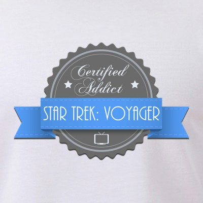 Certified Star Trek: Voyager Addict