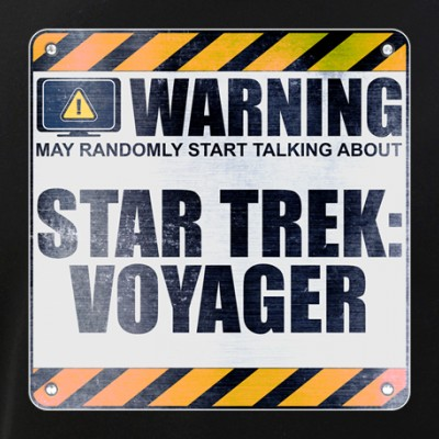 Warning: Star Trek: Voyager