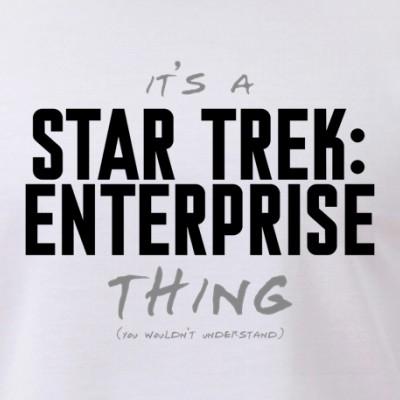 It's a Star Trek: Enterprise Thing