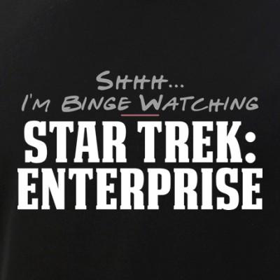 Shhh... I'm Binge Watching Star Trek: Enterprise