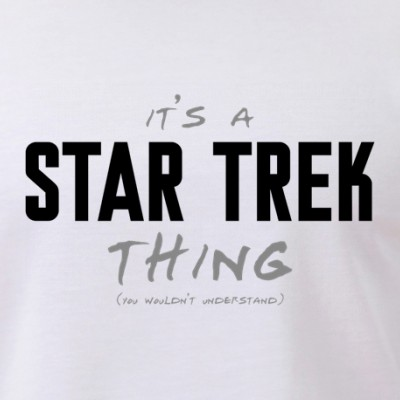 It's a Star Trek Thing