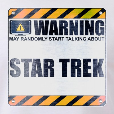 Warning: Star Trek
