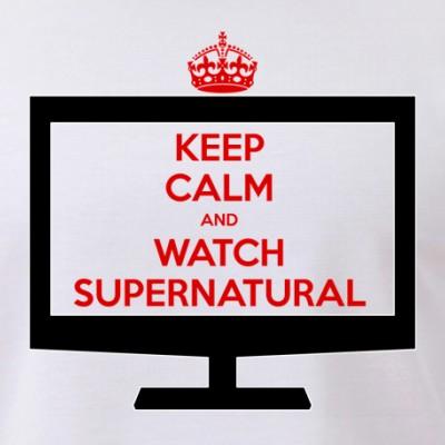 Keep Calm and Watch Supernatural